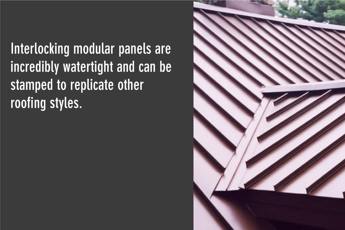 interlocking modular panels can be stamped to replicate other roofing styles