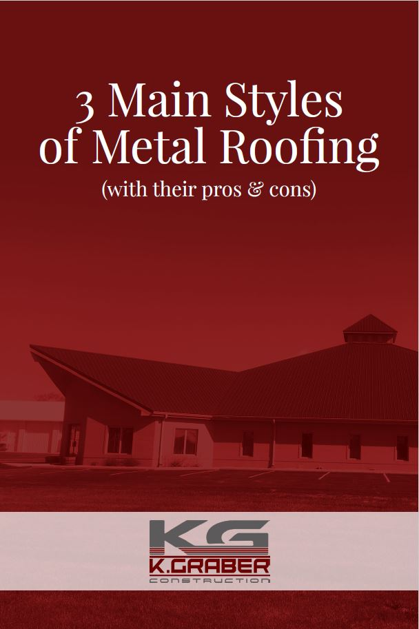 3 Main Styles Of Metal Roofing