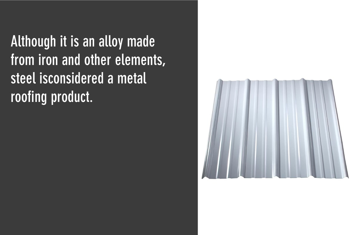 steel is a popular roofing material