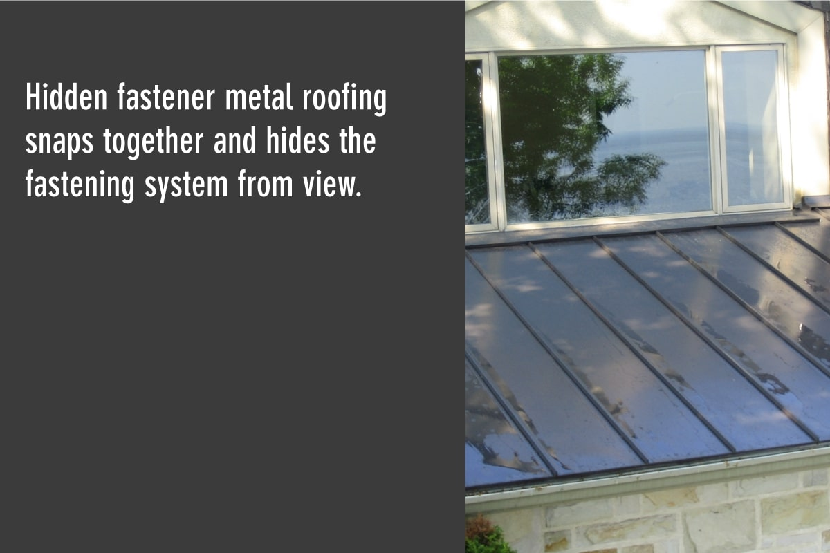 standing seam metal hides the fastening system from view