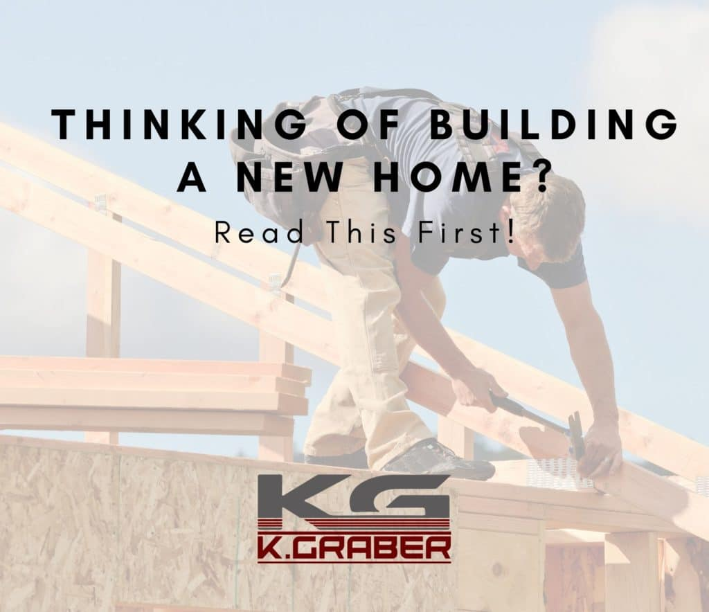 Thinking Of Building A New Home? Read This First!