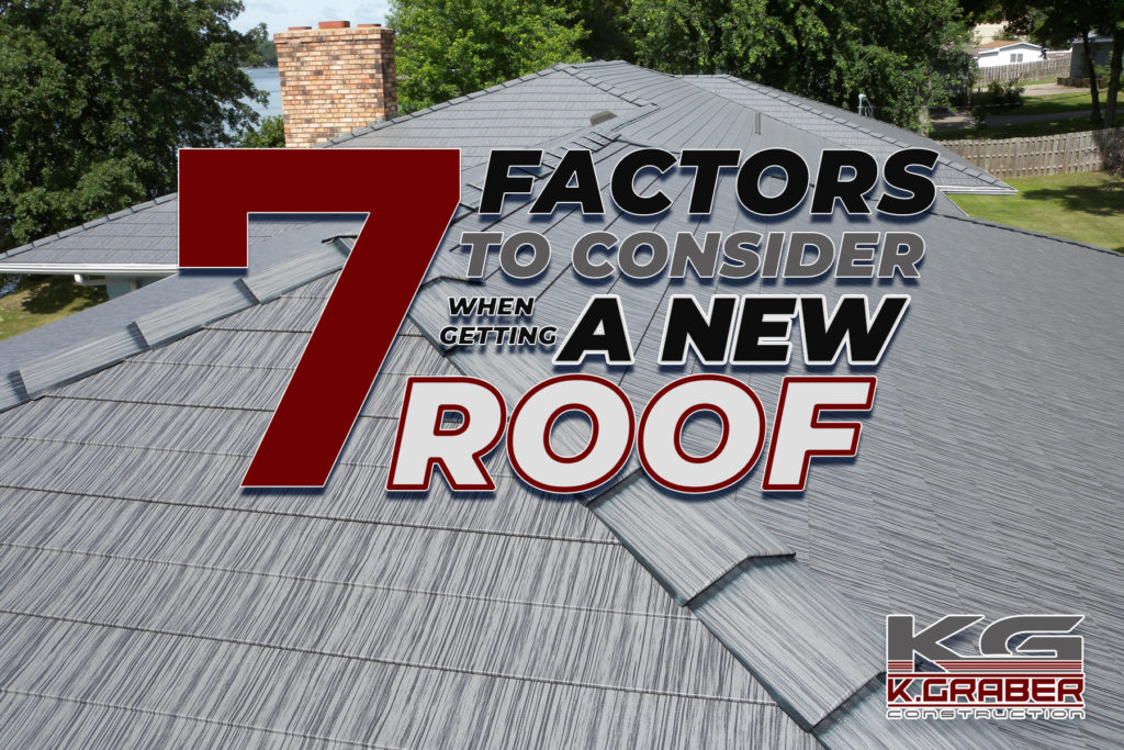 Factors in getting a new roof