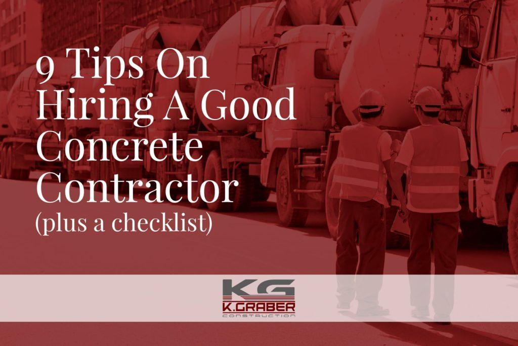 9 Tips For Hiring A Good Concrete Contractor (plus a checklist)