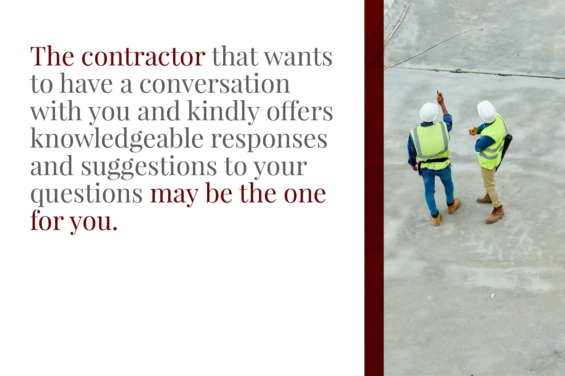 choose a concrete contractor that answers your questions