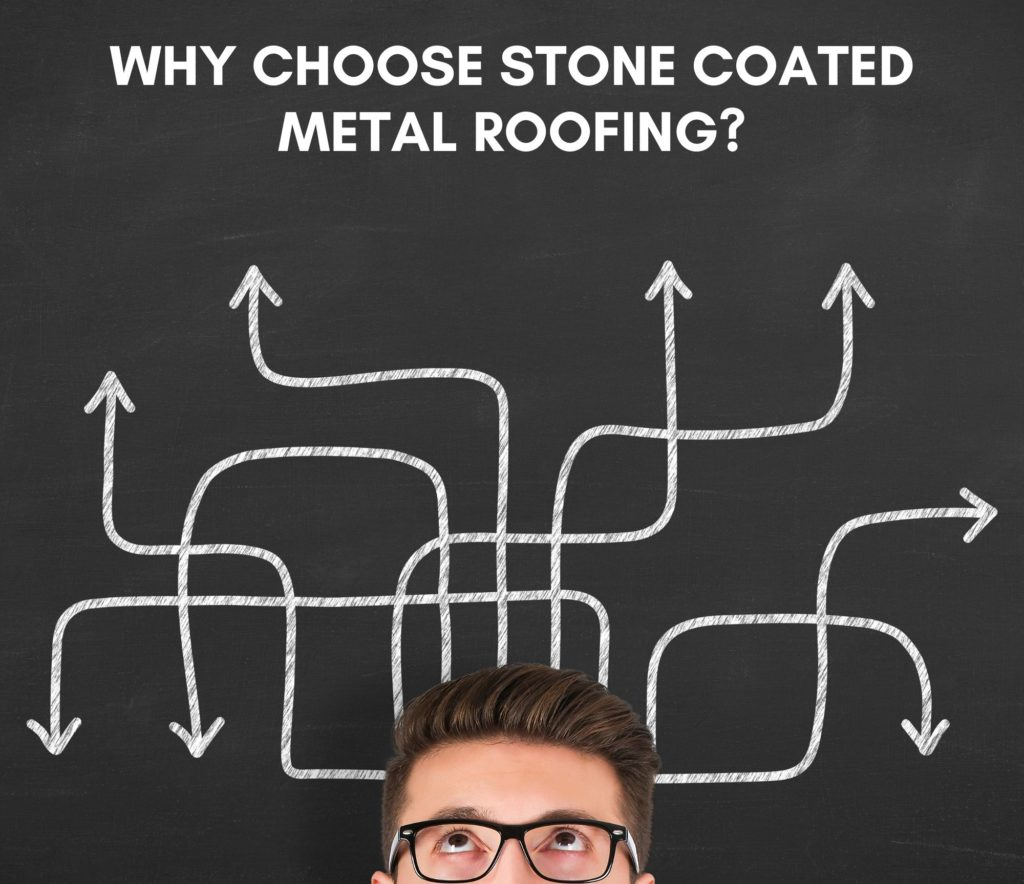 Why choose stone coated metal roofing