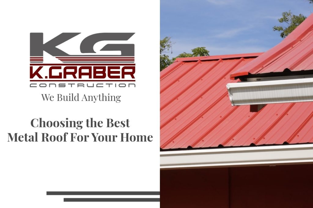 Choosing The Best Metal Roof For Your Home Or Business - Everything You Need To Know