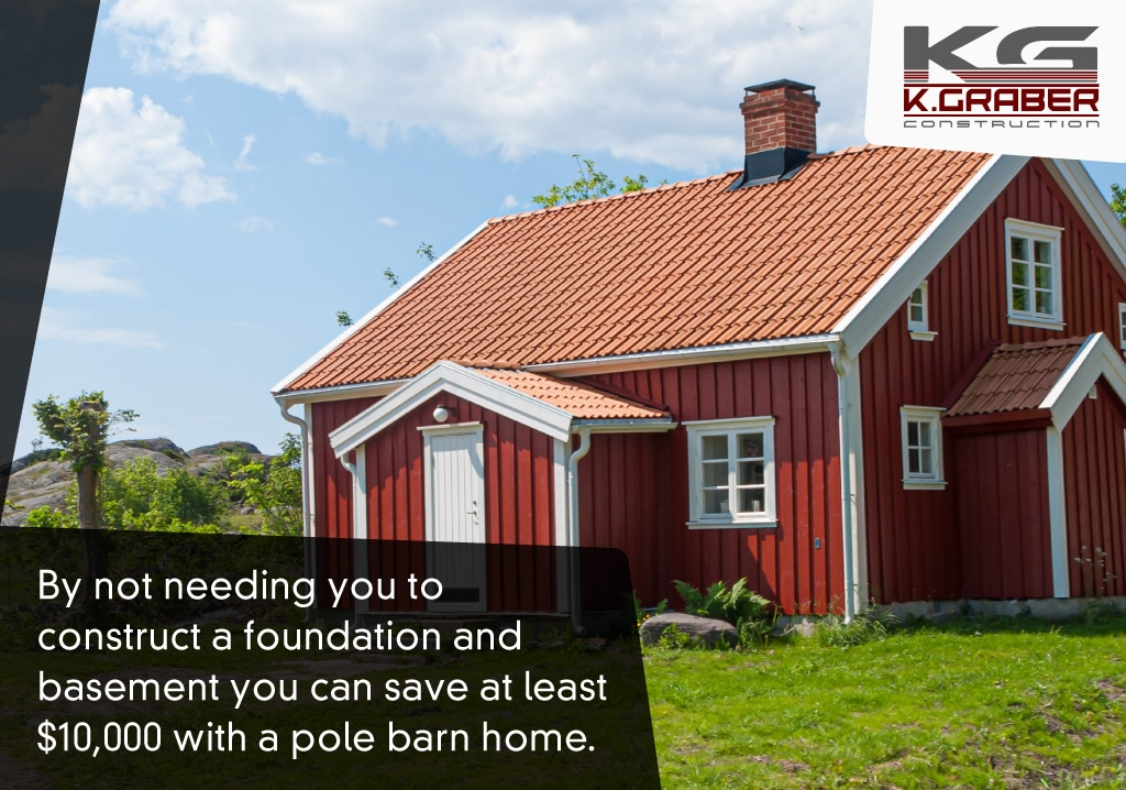 Pole Barn Home, Can You Put A Basement Under Pole Building