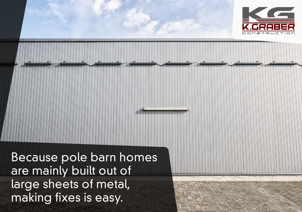 pole barn homes are easy to maintain
