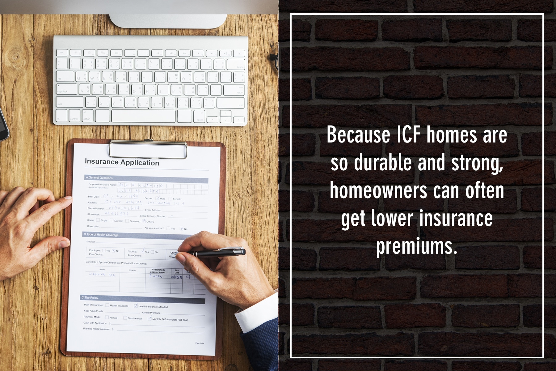 ICF homes often result in lower insurance premiums for homeowners