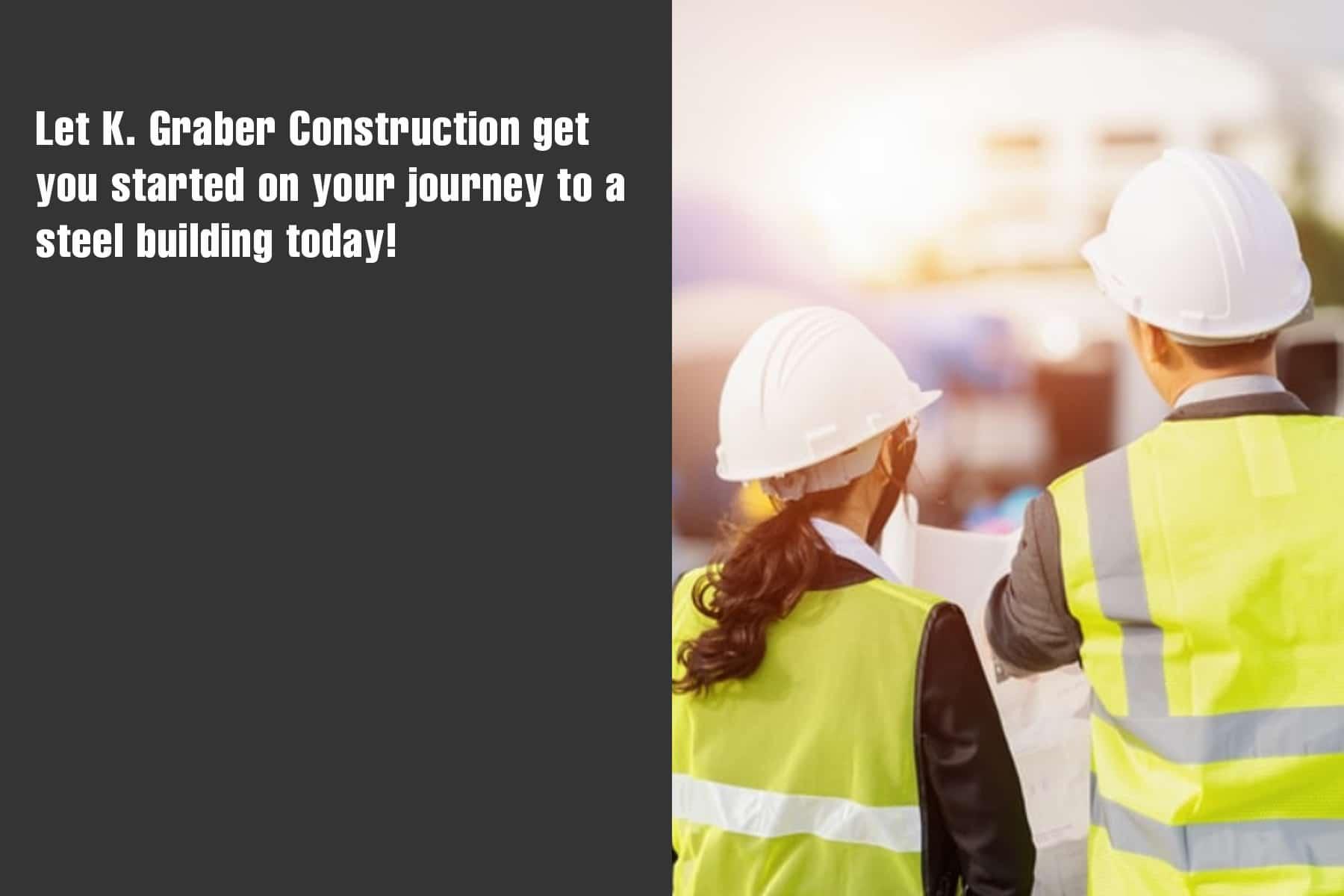K Graber Constructions is a steel building contractor